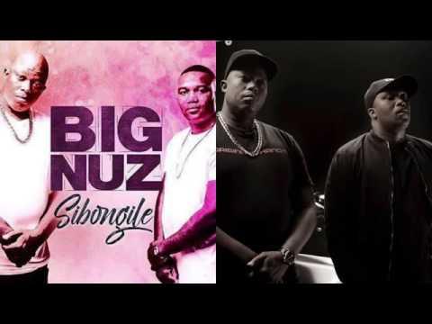 Big Nuz   Sibongile 2017