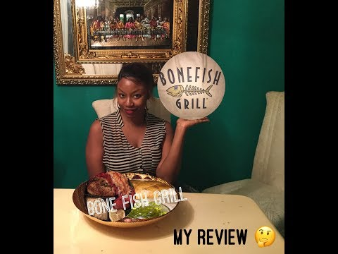 Bone Fish Grill Review
