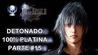 Final Fantasy XV | Detonado 100% Platina | Parte #15 - Liberando Comida que Dá 50% Mais Exp