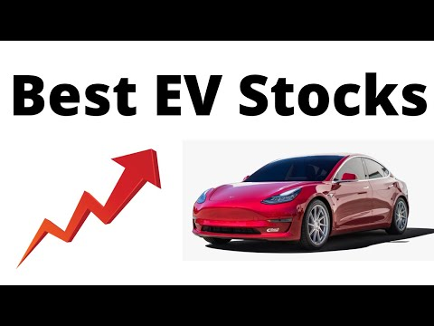 Top 5 Best Electric Car (EV) Stocks to Buy Now