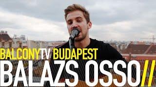 �������� ���� BALAZS OSSO - NOT THE RIGHT MOMENT (BalconyTV) ������