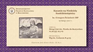 KRÓTKI ZBIÓR ZASAD ŻYCIA CHRZEŚCIJAŃSKIEGO – ks. Grzegorz Śniadoch IBP – 19 lutego 2017 r.