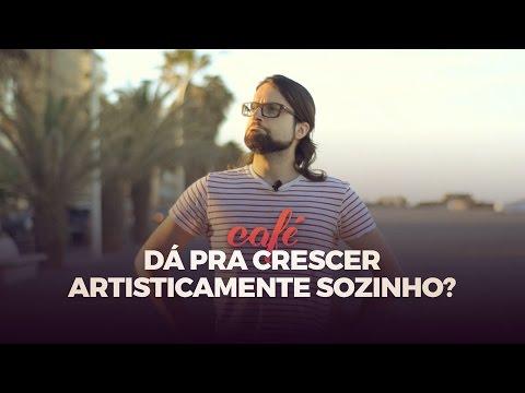 Dá Pra Crescer Artisticamente Sozinho? - Café ICONIC 32