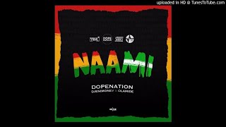 Dopenation ft Olamide amp DJ Enimoney - Naami