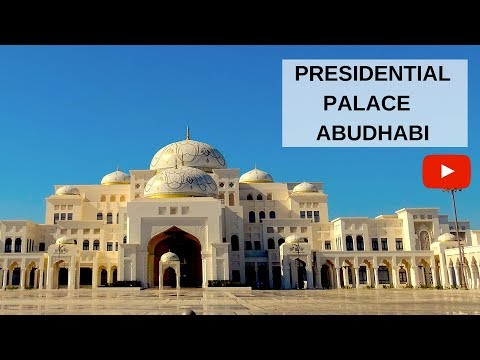 PRESIDENTIAL PALACE ABUDHABI - QASR AL WATAN, MORE THAN JUST A PALACE