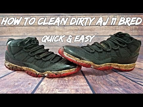 How To Clean Dirty Air Jordan Bred 11 Quick & Easy