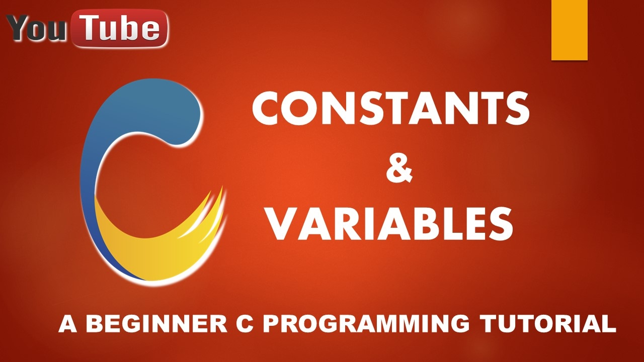 Basic of variable and constant in c programming language - Tutorial 04