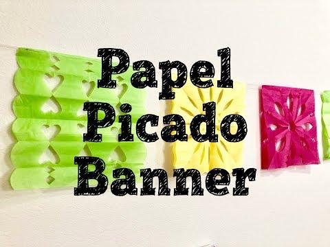 Cinco De Mayo DIY Decor/Papel Picado Banner