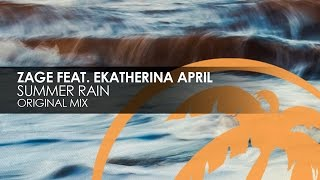 Zage featuring Ekatherina April - Summer Rain