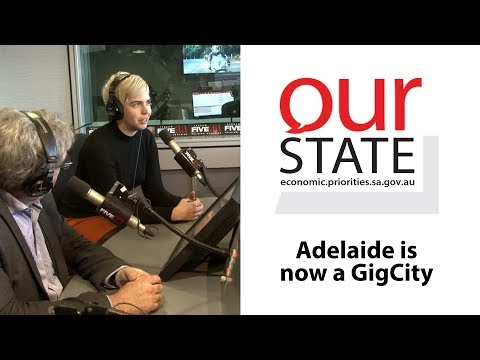 OurState: Adelaide is now a GigCity