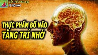 9 Thực phẩm tốt nhất cho não và trí nhớ