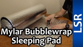 Cheap Sleeping Pad - Mylar Bubblewrap | Quick Tip
