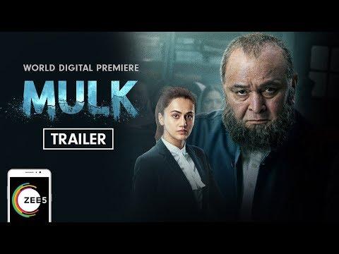 Mulk Full Movie   Rishi Kapoor, Taapsee Pannu & Prateik Babbar   Premieres 3rd October On ZEE5