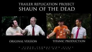 Shaun of The Dead trailer replication