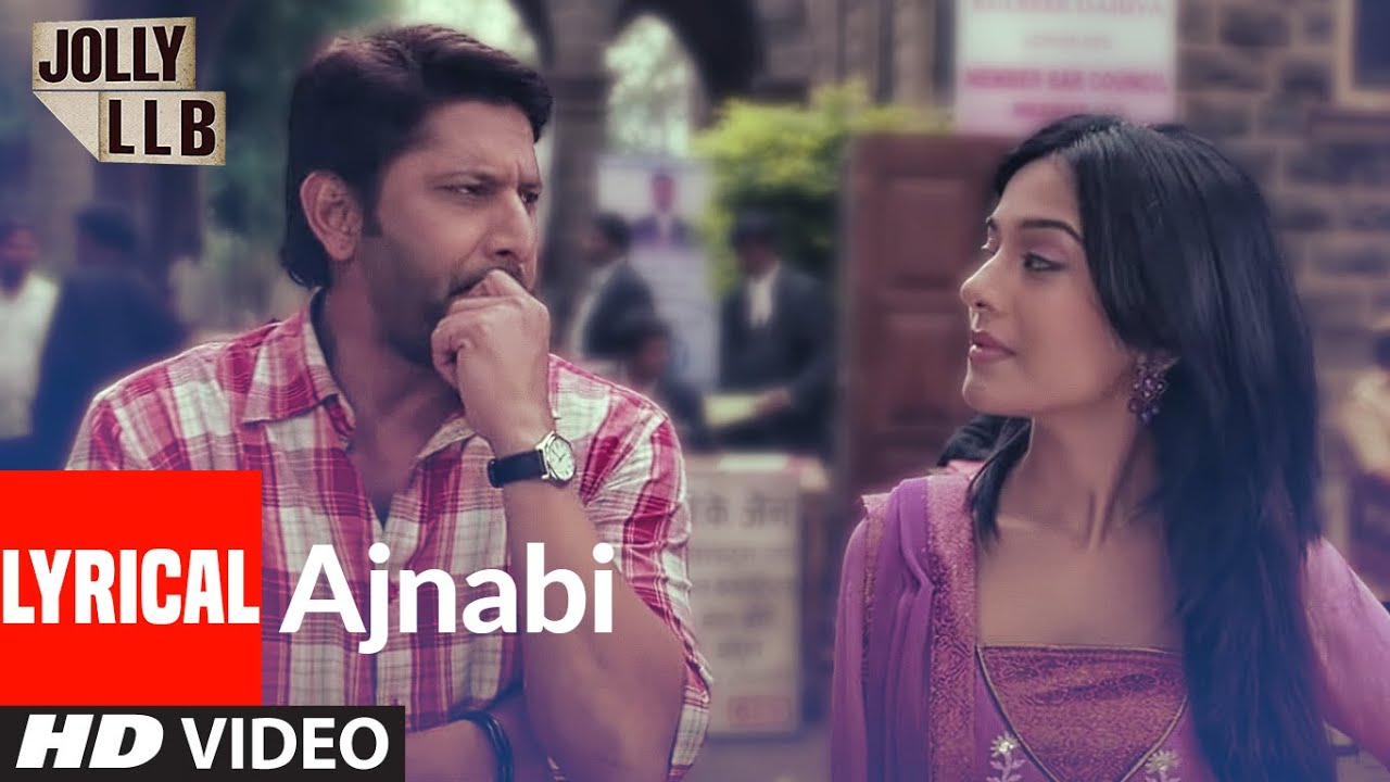 Jolly LLB Full Lyrical Song Ajnabi Ban Jaye By Mohit Chauhan | Arshad Warsi, Amrita Rao