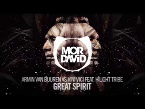 Armin van Buuren vs Vini Vici feat. Hilight Tribe - Great Spirit (MOR DAVID Remix)