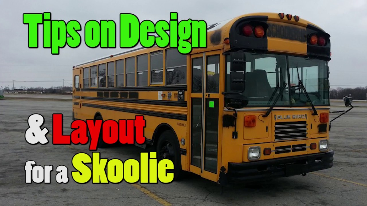 designing a layout for a skoolie school bus conversion youtube