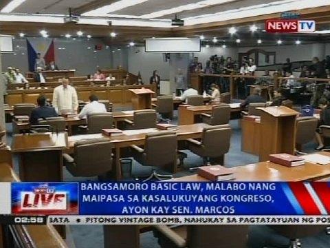 Bangsamoro Basic Law, malabo nang maipasa sa kasalukuyang kongreso ayon kay Sen. Marcos