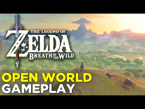 The Legend of Zelda: Breath of the Wild — NEW GAMEPLAY! 15 Minutes of OPEN WORLD Gameplay!