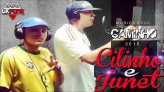 MCS CILINHO E JUNET - CAMINHO -  (RODJHAY)