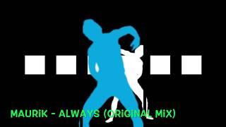 Maurik - Always (Original Mix)