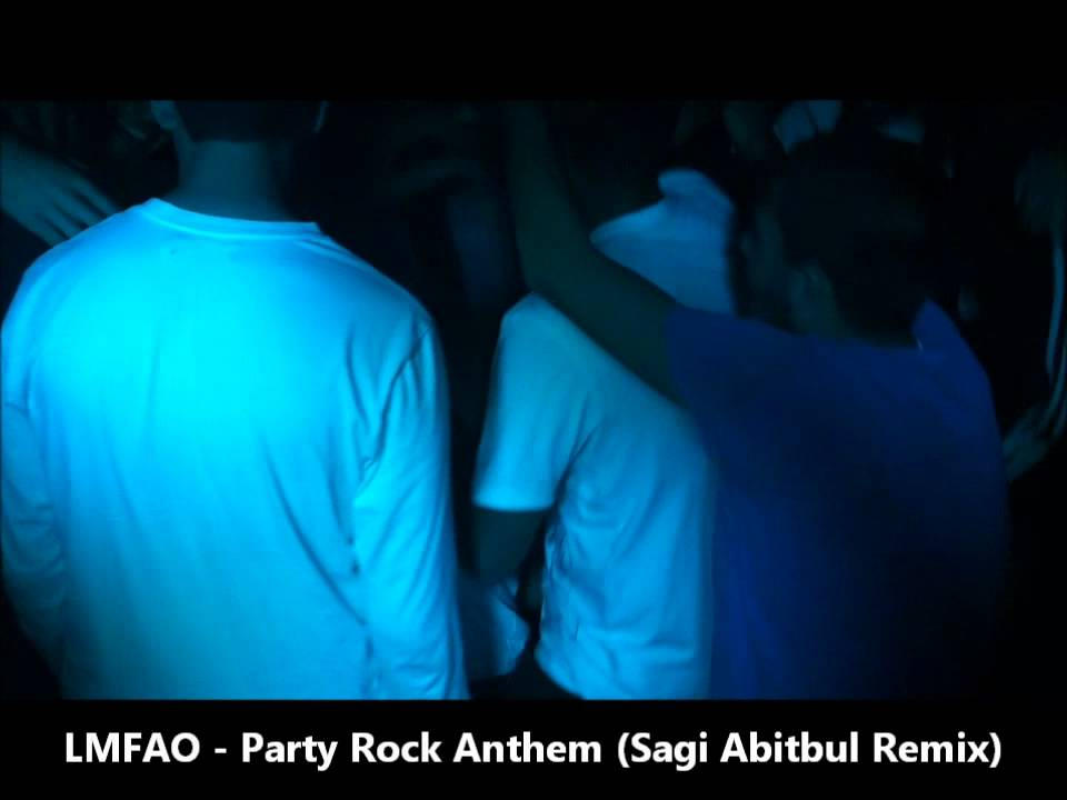 lmfao party rock anthem sagi abitbul remix