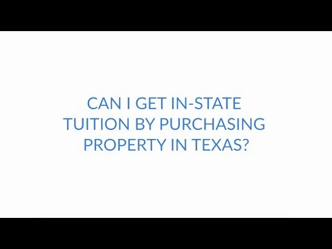 Can I Get In State Tuition by Purchasing Property in Texas?