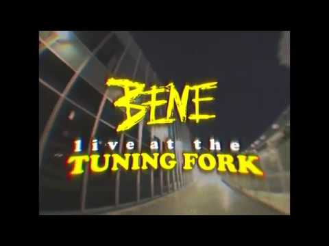 Bene live at the Tuning Fork
