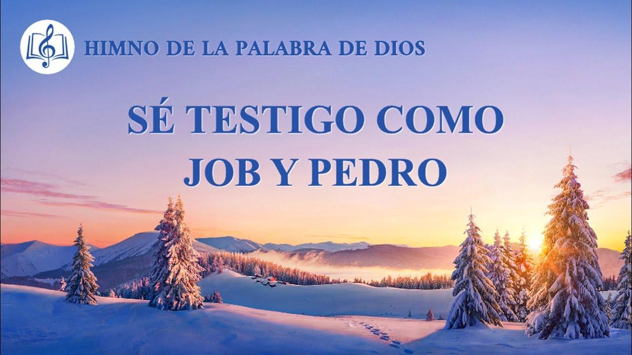Canción cristiana | Sé testigo como Job y Pedro