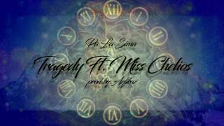 pa la sima tragedy ft miss chelios prod by azfikaz