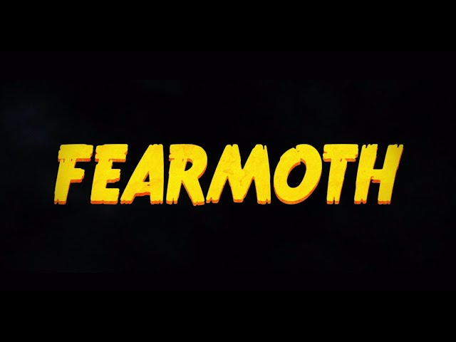 FEARMOTH. A Tim Vine film