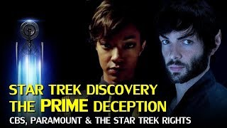 Star Trek Discovery: The Prime Deception – CBS and Paramount Viacom Rights Explained