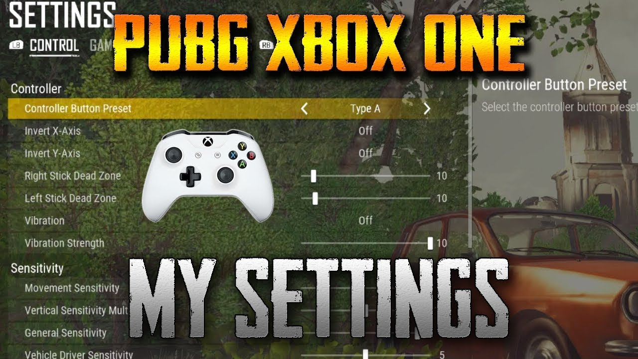 PUBG Xbox One Controller Sensitivity Settings Explained - PlayerUnknown's  Battlegrounds