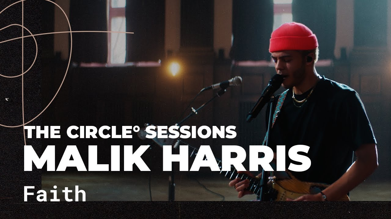 Malik Harris - Faith (Live) | The Circle° Sessions
