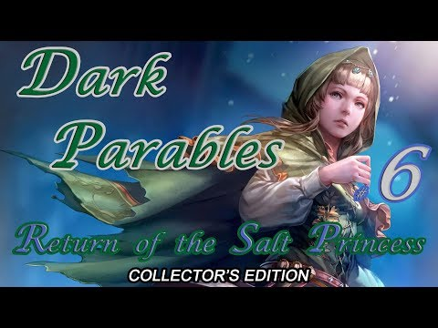 Let's Play ~ Dark Parables: Return Of The Salt Princess Collector's Edition {Part 6}