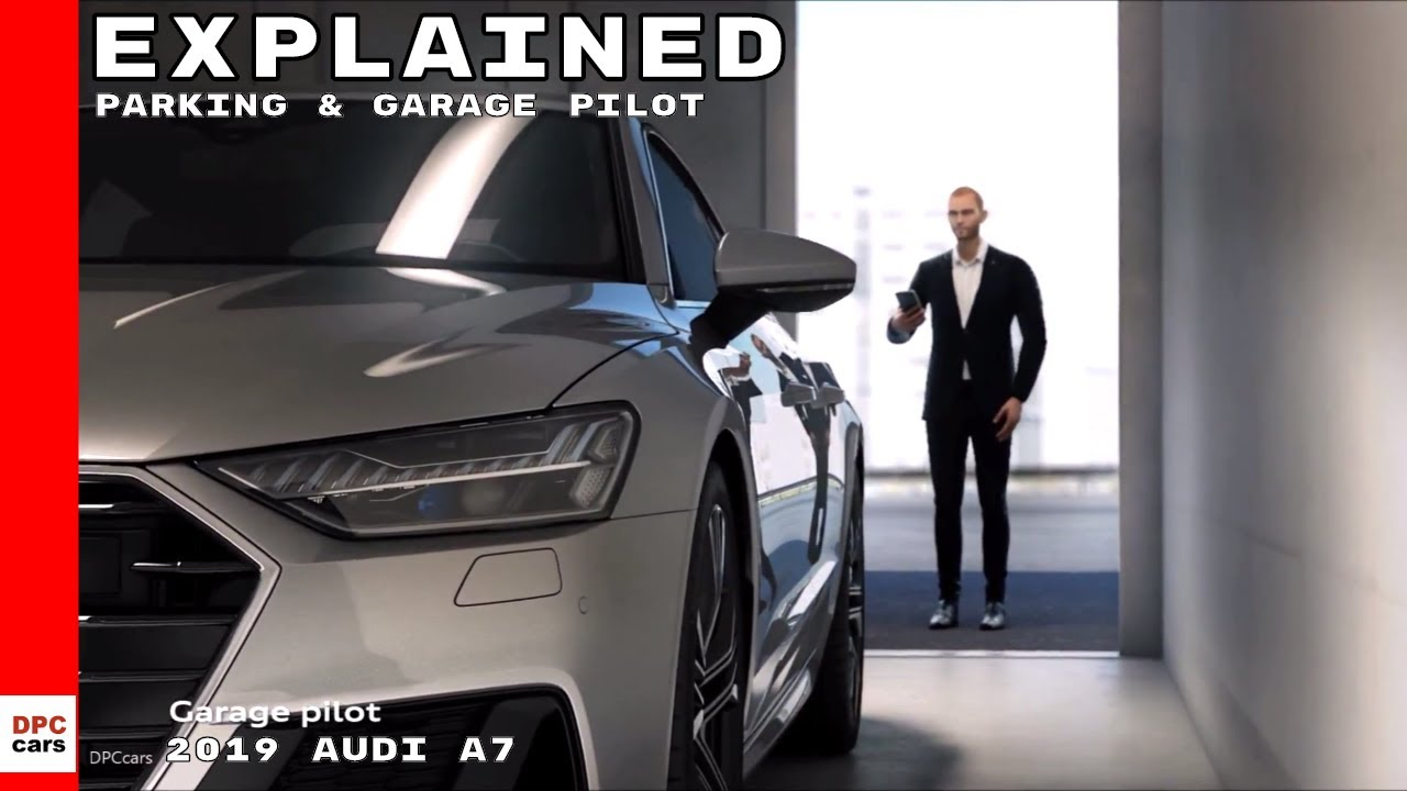 Garage Audi Tours 2019 Audi A7 Parking And Garage Pilot Explained