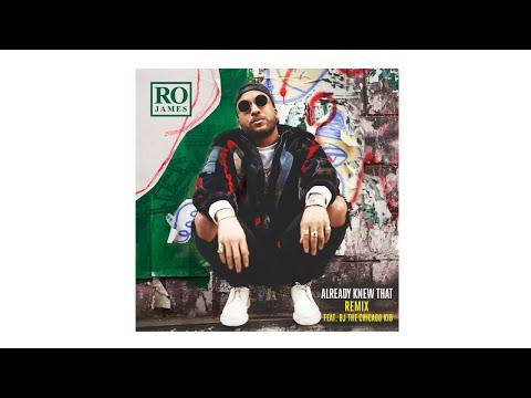 Ro James - Already Knew That REMIX (Audio) ft. BJ The Chicago Kid