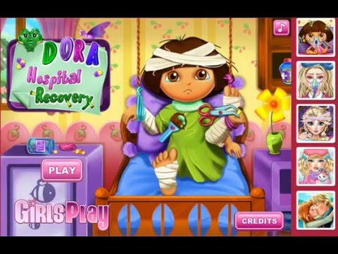 Dora Games Doctor - Dora Hospital Recovery - Games For Kids