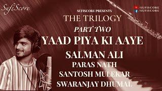 Yaad Piya Ki Aaye |Salman Ali | Thumri Fusion | Ustad Bade Ghulam Ali Khan | Thumri Old Hindi Song