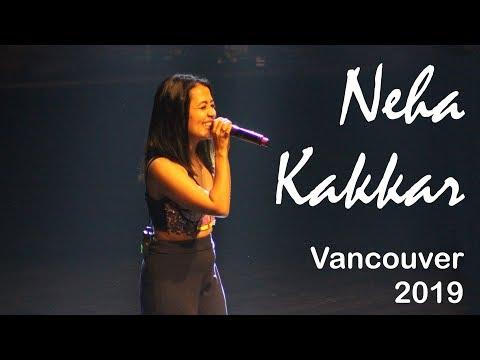 Neha Kakkar   Live In Concert   Vancouver Canada   April 14 2019