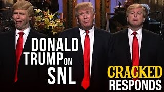 Why Donald Trump Made the Worst SNL Episode Ever - Cracked Responds