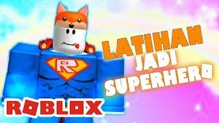 ROBLOX INDONESiA | Exercise HARD to Be SUPERHERO 😍