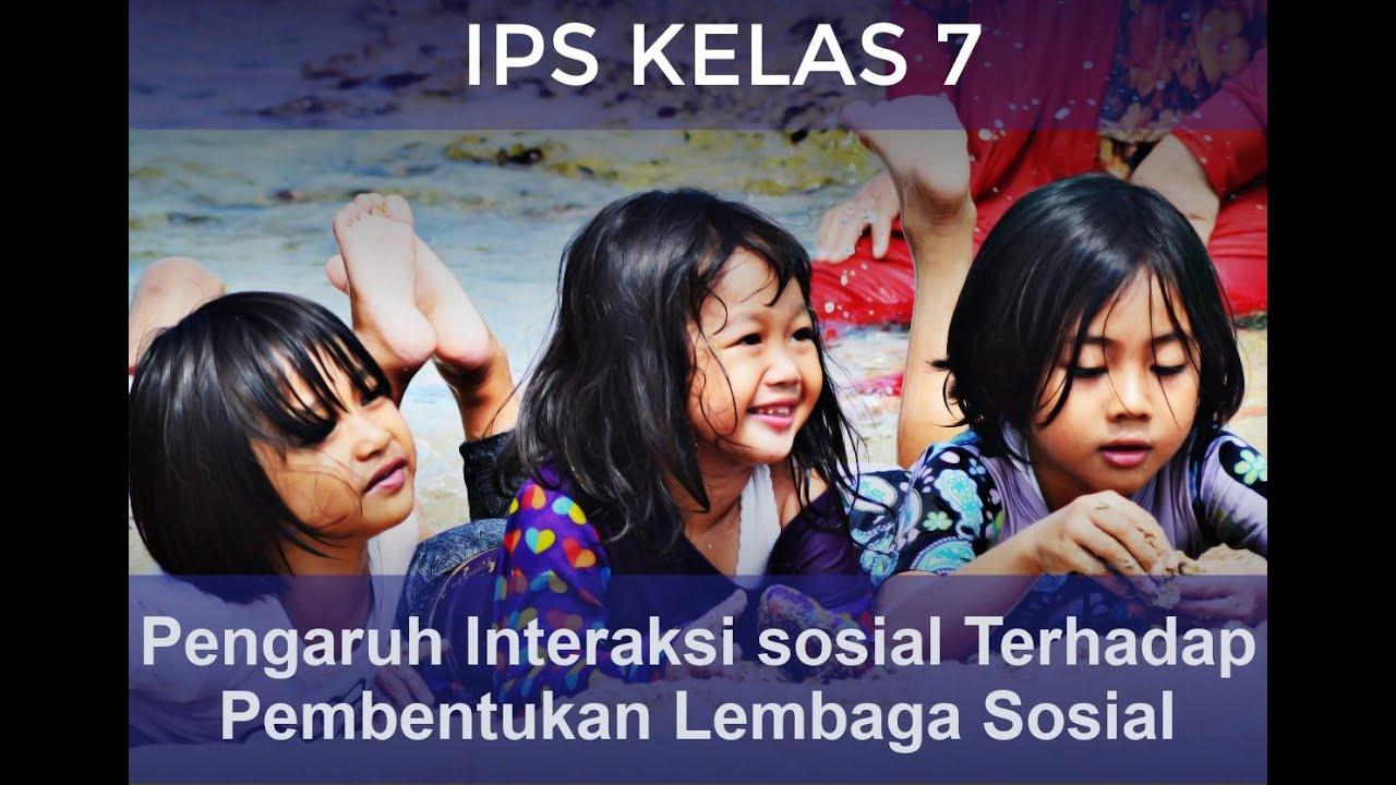 Pembelajaran IPS Kelas 7 (Sosiologi : Pengaruh Interaksi ...