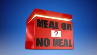 Meal or No Meal
