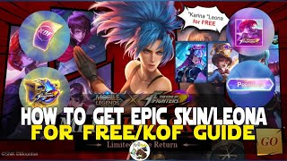 HOW TO GET FREE EPIC SKIN/KOF SKIN KOF EVENT GUIDE MOBILE LEGENDS KOF EVENT FREE LEONA OR EPIC SKIN!