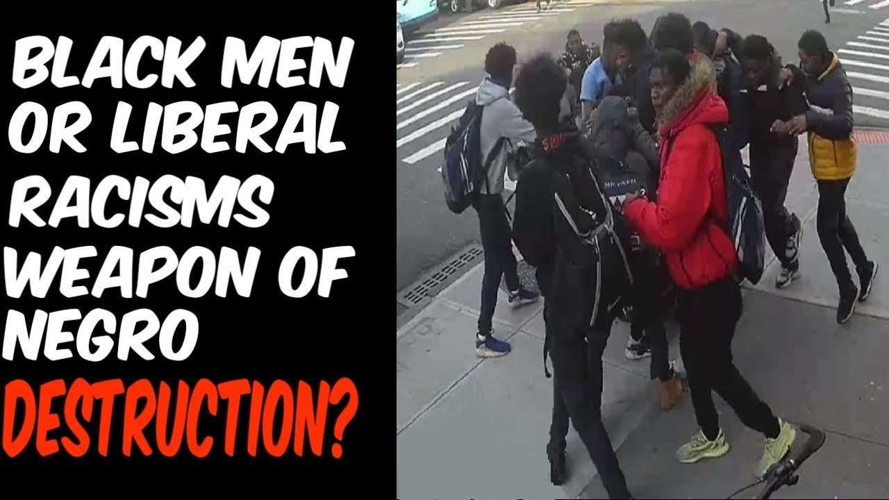 BLACK MEN OR LIBERAL RACISM'S WEAPON OF NEGRO DESTRUCTION?