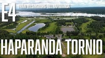 E4, episod 14: Gränslöst häftig upplevelse på Haparanda Tornio!