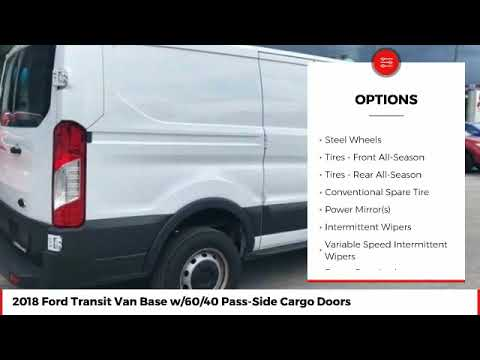 2018 Ford Transit Van Base w/60/40 Pass-Side Cargo Doors Used JKA56915 - Продолжительность: 1:10