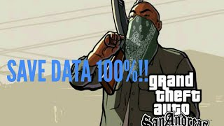 Gta Sa android Save Data 100%