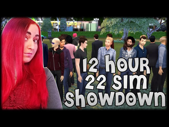 💚12 Hour Sim Showdown...22 Sims, No Control Other Than YOU Playing !streamloots Cards!